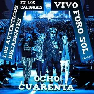 Ocho Cuarenta (Feat. Los Caligaris - En Vivo En El Foro Sol - 17.11.17)