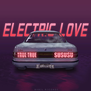 Electric Love (feat. sususu)