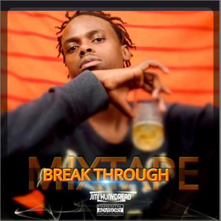 Break Through Mixtape