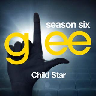 Glee:The Music, Child Star