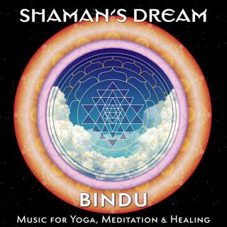 Bindu:Music For Yoga, Meditation & Healing