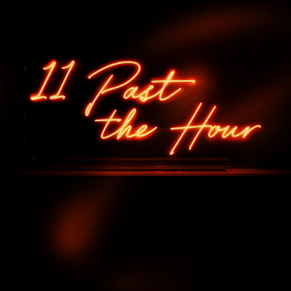 11 Past The Hour