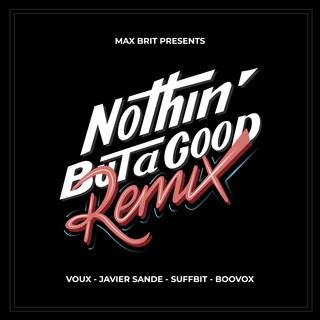 Nothin' But A Good Remix