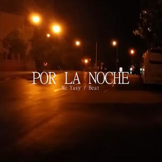 Por La Noche