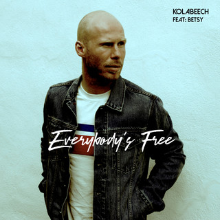 Everybody\'s Free (Feat. Betsy)