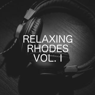 Relaxing Rhodes, Vol. 1