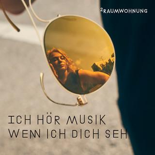 Ich Hor Musik Wenn Ich Dich Seh (Nacht Und Tag Mix)