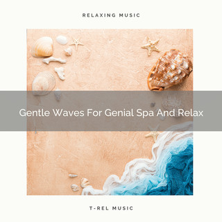 Gentle Waves For Genial Spa And Relax