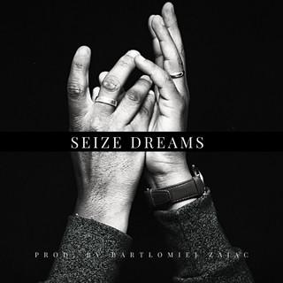 Seize Dreams