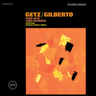 Getz / Gilberto (Expanded Edition)