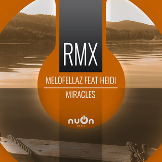 Miracles (Raindropz ! Remix Edit)