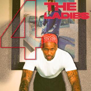 4 THE LADIES