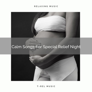 Calm Songs For Special Relief Night