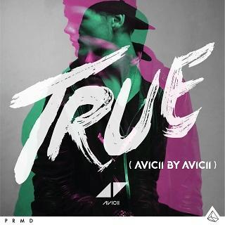 真實:混音奇蹟 (True:Avicii By Avicii)