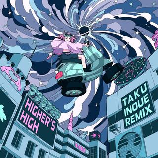 Higher's High (TAKU INOUE Remix)