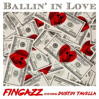 Ballin` In Love