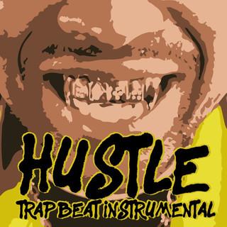 Hustle Trap Beat (Instrumental)