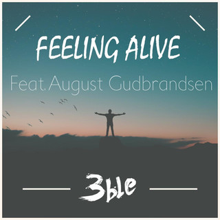 Feeling Alive (Feat. August Gudbrandsen)