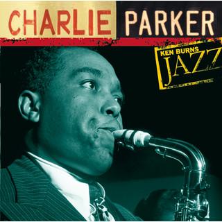 Charlie Parker:Ken Burns\'s Jazz