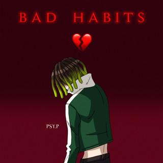 壞毛病 Bad Habits