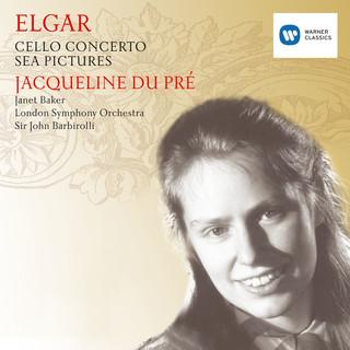 Elgar:Cello Concerto; Sea Pictures