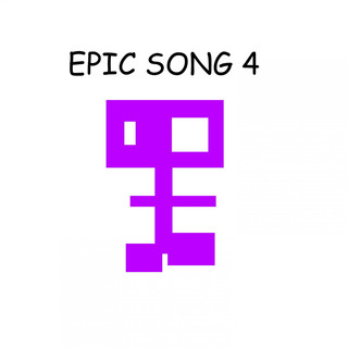 Epic Song 4
