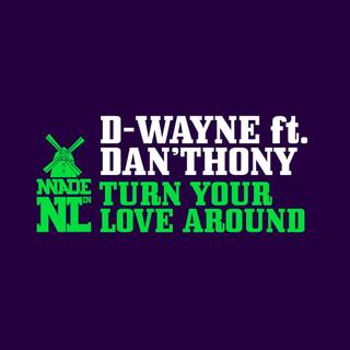 Turn Your Love Around (Feat. Dan'thony)