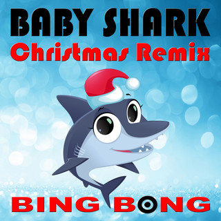 Baby Shark (Christmas Remix)