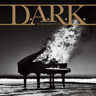 D.A.R.K. - In the name of evil -
