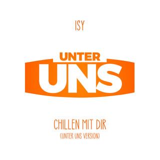 Chillen Mit Dir (Unter Uns Version)