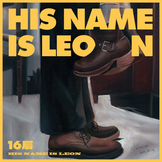 His Name Is Leon