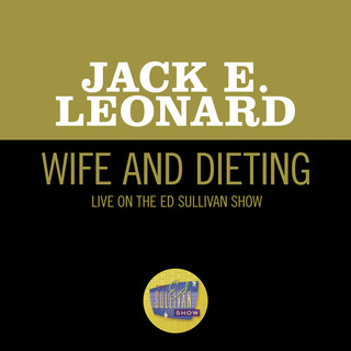 Wife And Dieting (Live On The Ed Sullivan Show, June 8, 1958)