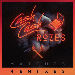 Matches -Max Styler Remix