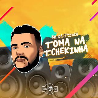 Toma Na Tchekinha