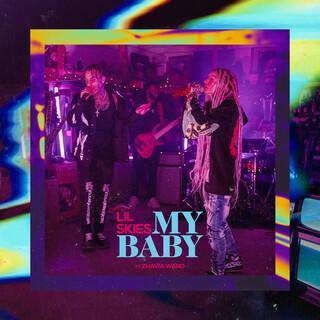 My Baby (Feat. Zhavia Ward)