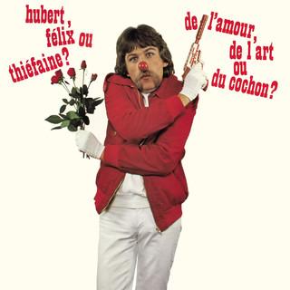 De L\'amour, De L\'art Ou Du Cochon ? (Remastered)