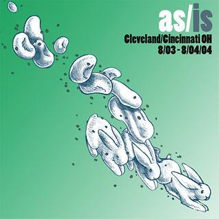 As/Is: Cleveland/Cincinnati, OH - 8/03-8/04/04