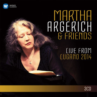 Martha Argerich And Friends:Live From The Lugano Festival 2014