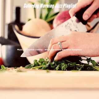 Music For Gourmet Cooking - Warm Vibraphone And Tenor Saxophone