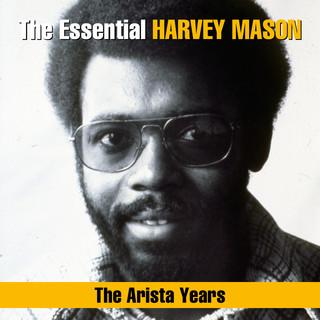 The Essential Harvey Mason - The Arista Years