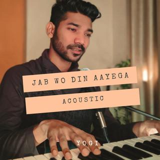 Jab Wo Din Aayega