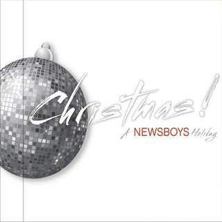 CHRISTMAS ! A Newsboys Holiday