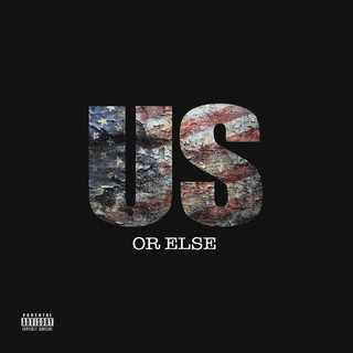Us Or Else