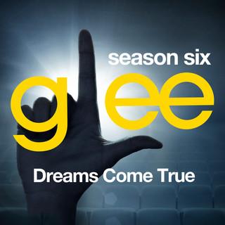 Glee:The Music, Dreams Come True