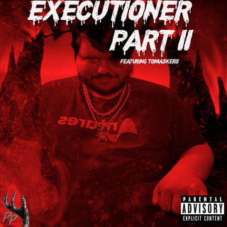 Executioner, Pt. II (Feat. Tomaskers)