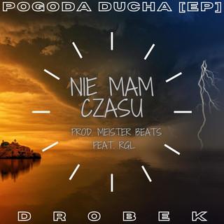 Nie Mam Czasu (Feat. RGL)
