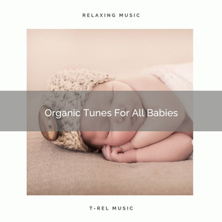 Organic Tunes For All Babies