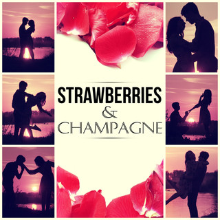Strawberries & Champagne - Easy Listening, Modern Instrumental Jazz Piano, Chill Out, Romantic Dinner
