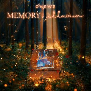MEMORY:Illusion