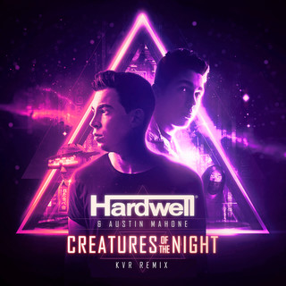Creatures Of The Night(KVR Remix)